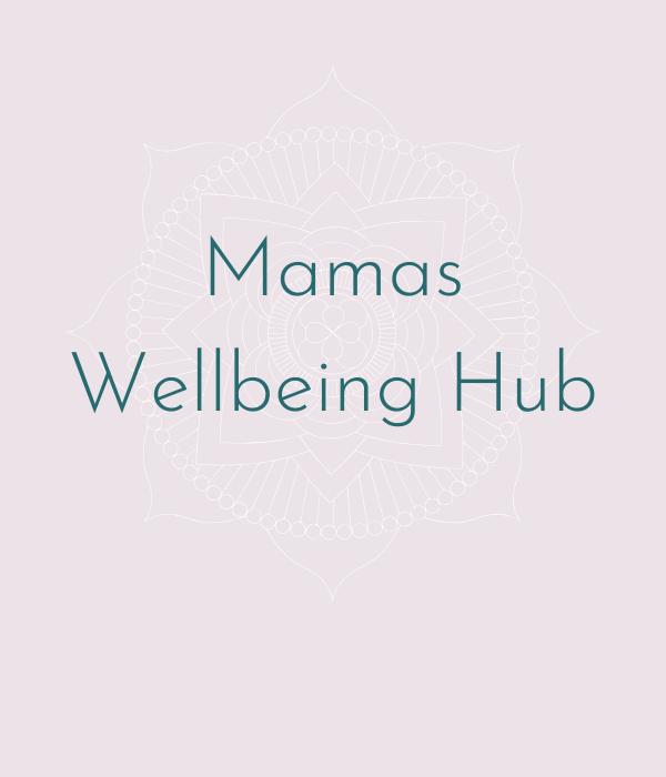 Mamas Wellbeing Hub